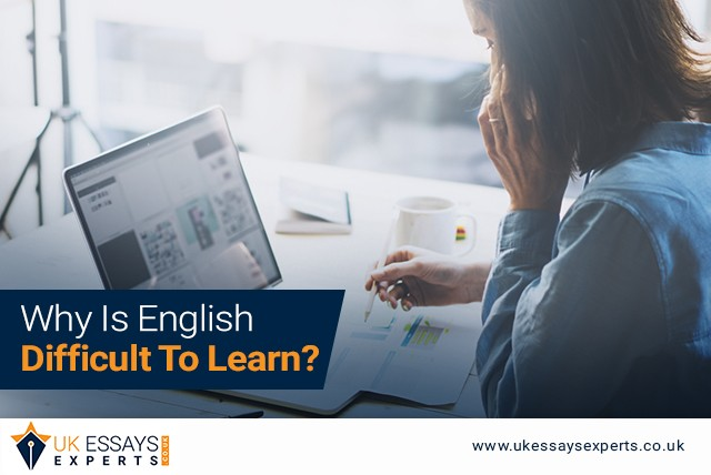 Why Is English Difficult To Learn?