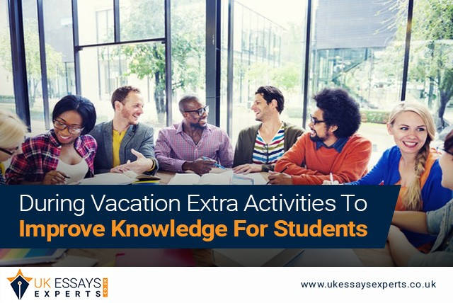 During Vacation Extra Activities To Improve Knowledge For Students