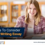 Things To Consider While Writing Essay