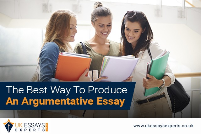 The Best Way To Produce An Argumentative Essay