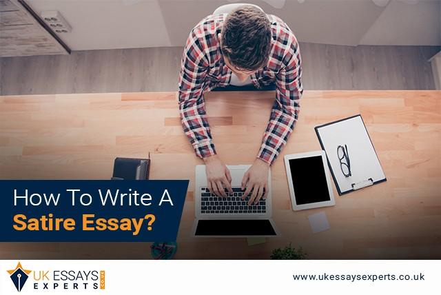 How To Write A Satire Essay?